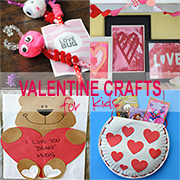 Valentine crafts for moms and kids