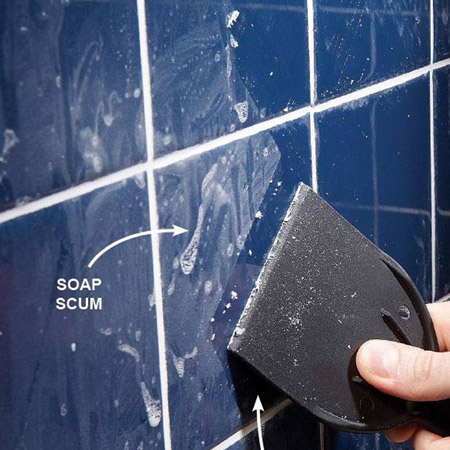 GOOD TO KNOW: For built-up stains you can use a plaster scraper to remove layers of soap scum.