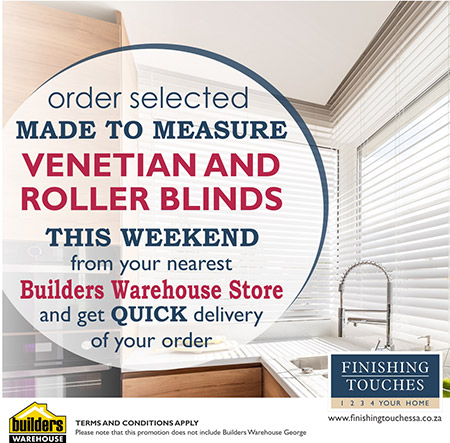 If you urgently need blinds for your home... Problem solved. Visit your nearest Builders Warehouse store this weekend to order your blinds with express delivery.